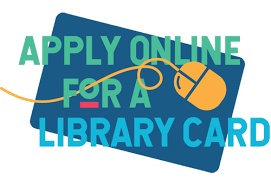Get Your Library Card Today!